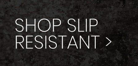 Shop Slip Resistant