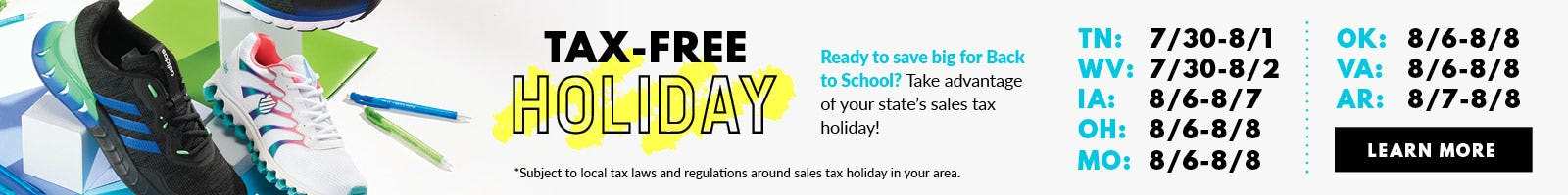 Shop Back to School shoes during your state's local Tax-Free Holiday!